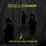 Dookie Squad - Take You On A Walk Through Hell Yellow